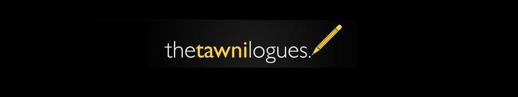 TheTawniLogues